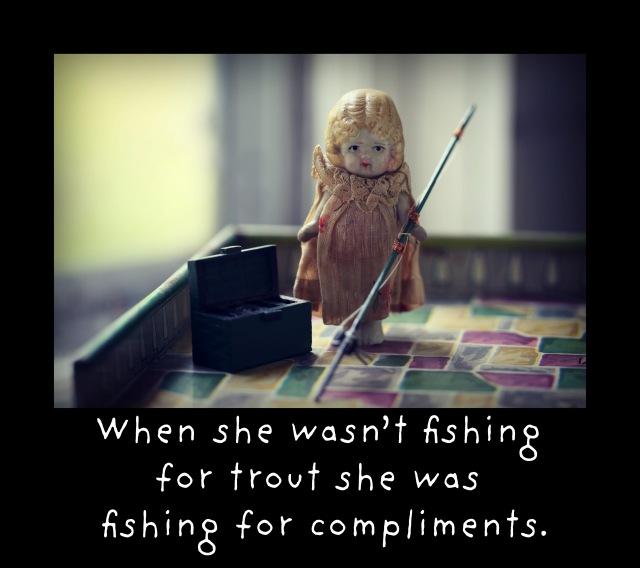 fishing for something.