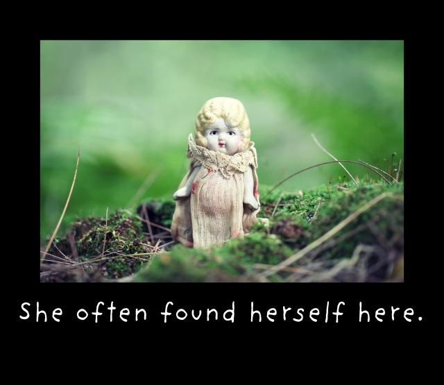 She often found herself here