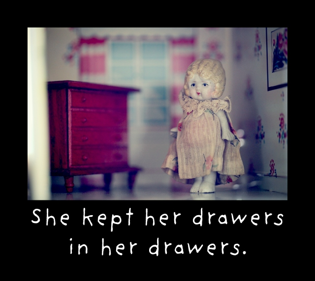 drawers in her drawers