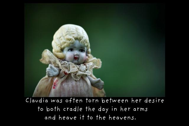 Claudia was often torn
